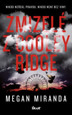Megan Mirandová: Zmizelé z Cooley Ridge
