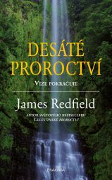 James Redfield: Desáté proroctví