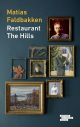 Matias Faldbakken: Restaurant The Hills