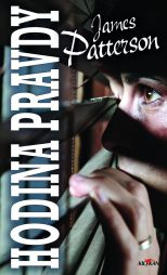 James Patterson: Hodina pravdy