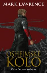 Mark Lawrence: Osheimské kolo