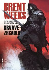 Brent Weeks: Krvavé zrcadlo