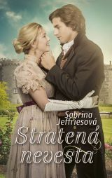 Sabrina Jeffries: Stratená nevesta