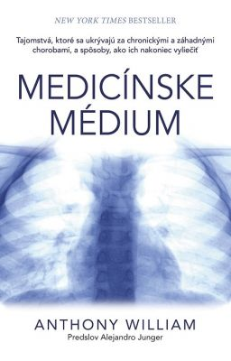 Anthony William: Medicínske médium