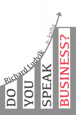 Richard Ludvík: Do you speak business?