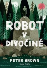 Peter Brown: Robot v divočině