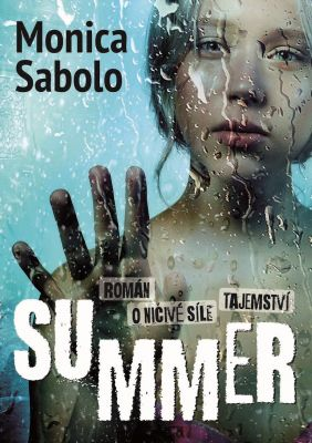 Monica Sabolo: Summer