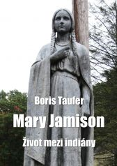 Boris Taufer: Mary Jamison