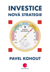 Pavel Kohout: Investice