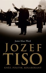 James Mace Ward: Jozef Tiso