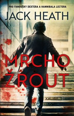 Jack Heath: Mrchožrout