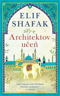 Elif Shafak: Architektov učeň