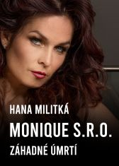 Hana Militká: Monique s.r.o.