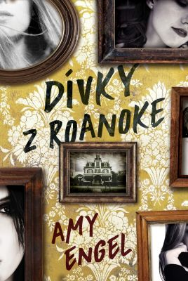 Amy Engel: Dívky z Roanoke