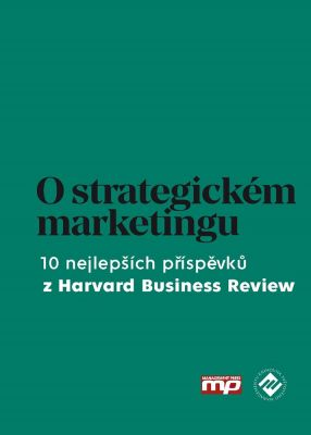 kolektiv: O strategickém marketingu