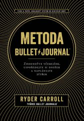 Ryder Carroll: Metoda Bullet Journal