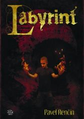 Pavel Renčín: Labyrint