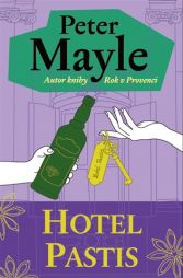 Peter Mayle: Hotel Pastis