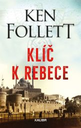 Ken Follett: Klíč k Rebece