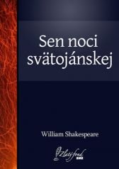 William Shakespeare: Sen noci svätojánskej