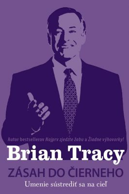 Brian Tracy: Zásah do čierneho