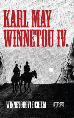 Karl May: Winnetou IV.