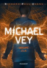Richard Paul Evans: Michael Vey – Doupě zla
