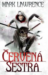 Mark Lawrence: Červená sestra