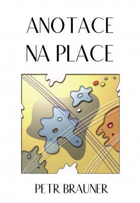 Petr, arch. Brauner: Anotace na place