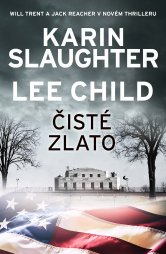 Lee Child: Čisté zlato