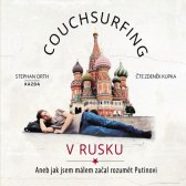 Stephan Orth: Couchsurfing v Rusku