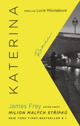 James Frey: Katerina