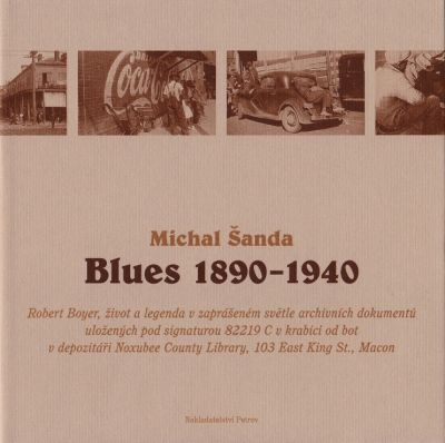 Michal Šanda: Blues 1890 – 1940