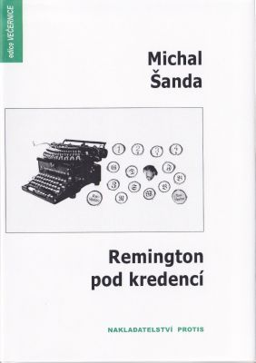 Michal Šanda: Remington pod kredencí