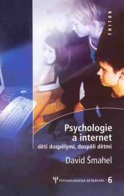 David Šmahel: Psychologie a internet