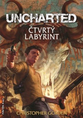Christopher Golden: Uncharted - Čtvrtý labyrint