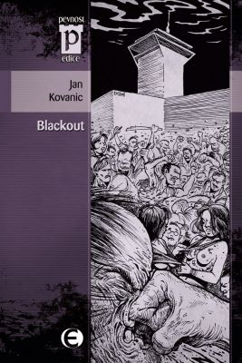 Jan Kovanic: Blackout