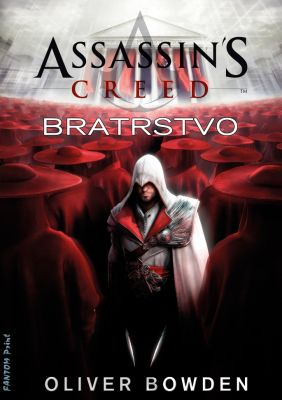 Oliver Bowden: Assassin's Creed: Bratrstvo