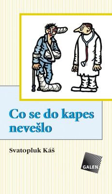 Svatopluk Káš: Co se do kapes nevešlo