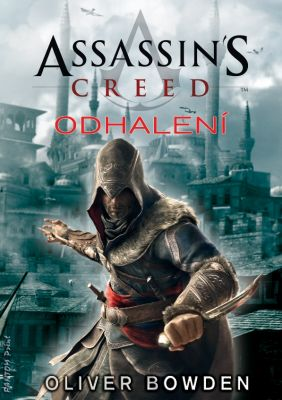 Oliver Bowden: Assassin's Creed: Odhalení