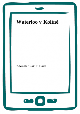 Waterloo v Kolíně