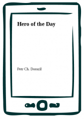 Petr Ch. Dorazil: Hero of the Day