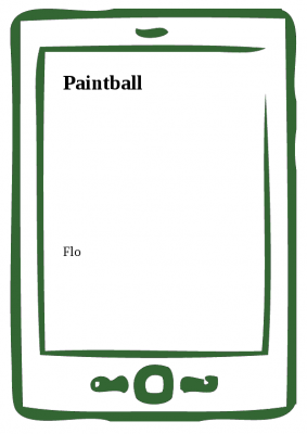 Flo: Paintball