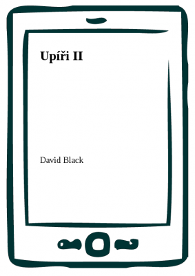 David Black: Upíři II