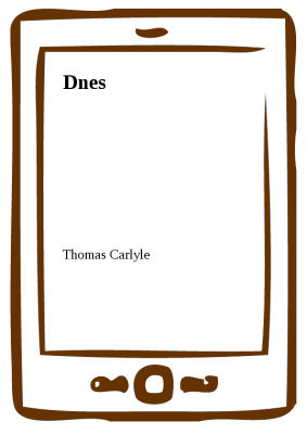 Thomas Carlyle: Dnes