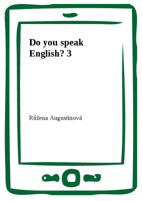 Růžena Augustinová: Do you speak English? 3