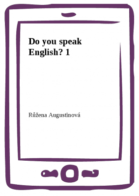 Růžena Augustinová: Do you speak English? 1