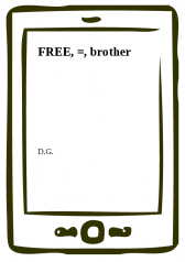 D.G.: FREE, =, brother