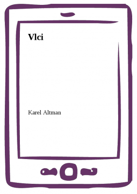 Karel Altman: Vlci