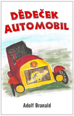 Adolf Branald: Dědeček automobil